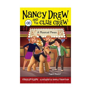 Nancy Drew and the Clue Crew #38 : A Musical Mess (Paperback)