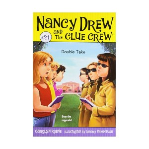 Nancy Drew and the Clue Crew #21 : Double Take (Paperback)