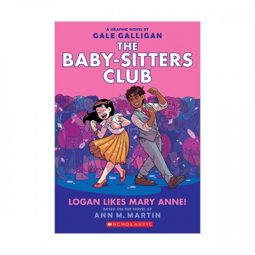 [★LOVE★] [넷플릭스] The Baby-Sitters Club Graphix #8 : Logan Likes Mary Anne! (Paperback, Full-Color Edition)