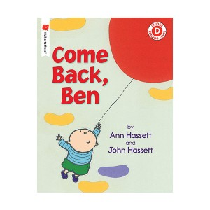I Like to Read Level D : Come Back, Ben (Paperback)
