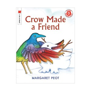I Like to Read Level D : Crow Made a Friend (Paperback)