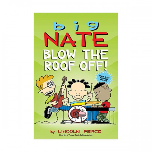 Big Nate #22 : Blow the Roof Off! : Color Edition (Paperback)
