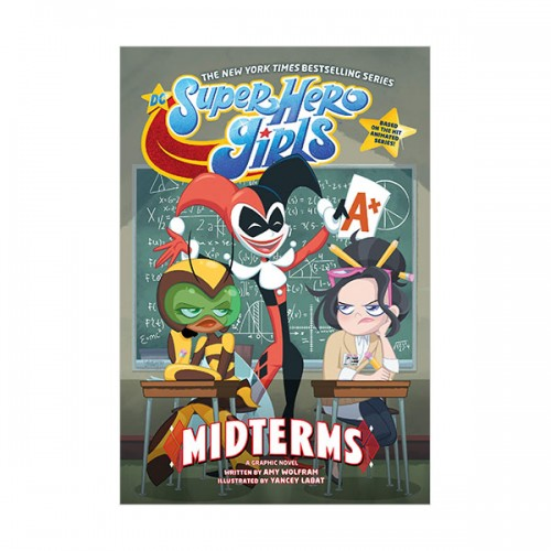 DC Super Hero Girls : Midterms (Paperback)