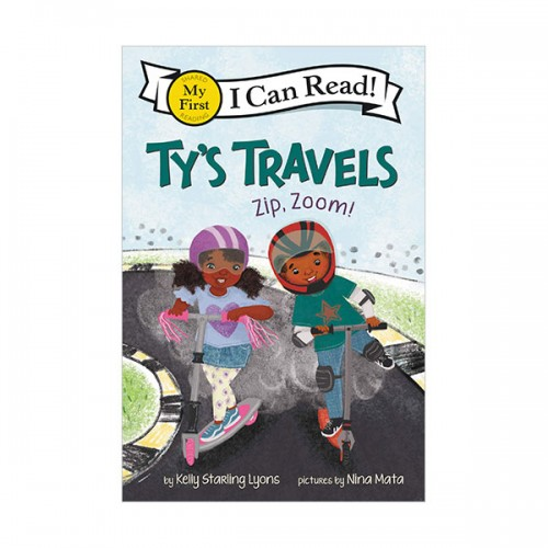 I Can Read My First : Ty's Travels : Zip, Zoom! (Paperback)