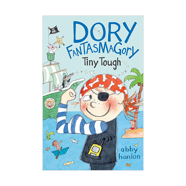 Dory Fantasmagory #05 : Tiny Tough (Paperback)