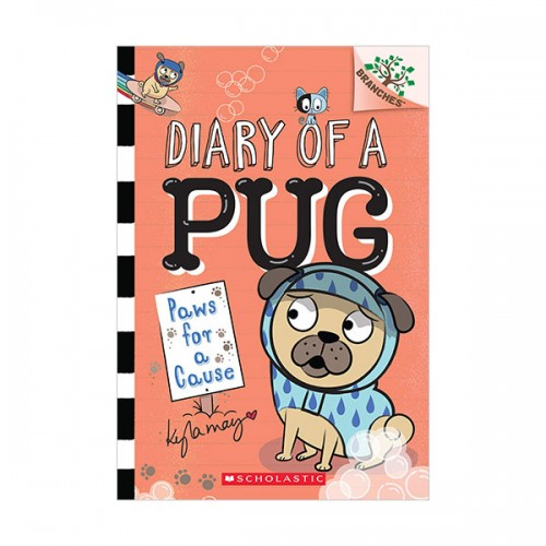 [스콜라스틱] Diary of a Pug #03 : Paws for a Cause : A Branches Book (Paperback)
