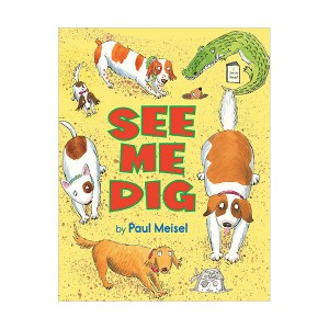 I Like to Read Level D : See Me Dig (Paperback)