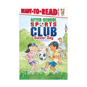Ready to Read 1 : After-School Sports Club : Soccer Day (Paperback)