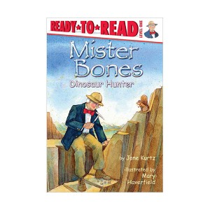 Ready to Read 1 : Mister Bones : Dinosaur Hunter (Paperback)