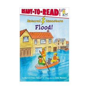 Ready to Read 1 : Natural Disasters : Flood! (Paperback)