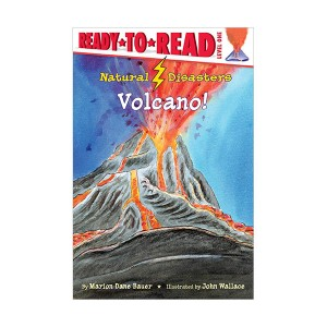 Ready to Read 1 : Natural Disasters : Volcano! (Paperback)