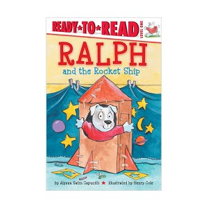Ready to Read 1 : Ralph and the Rocket Ship (Paperback)