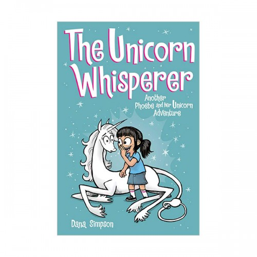 Phoebe and Her Unicorn #10 : The Unicorn Whisperer (Paperback)