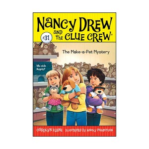 Nancy Drew and the Clue Crew #31 : The Make-a-Pet Mystery (Paperback)
