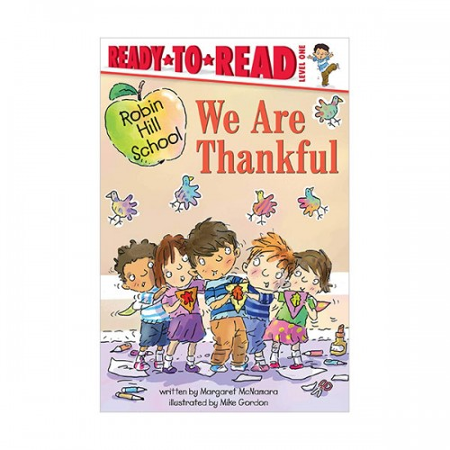 Ready To Read Level 1 : Robin Hill School : We Are Thankful (paperback)