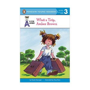 Penguin Young Readers 3 : A Is for Amber #01 : What a Trip, Amber Brown (Paperback)