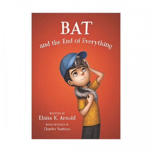 Bat #03 : Bat and the End of Everything (Paperback)