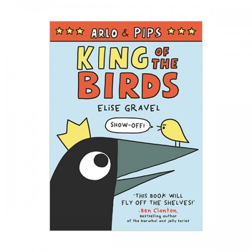 Arlo & Pips : King of the Birds (Paperback, Graphic Novel)