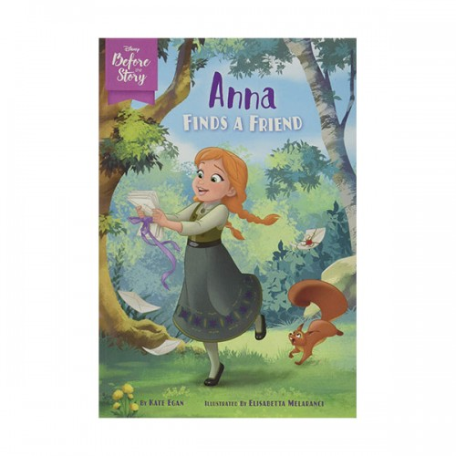 Disney Before the Story : Anna Finds a Friend (Paperback)