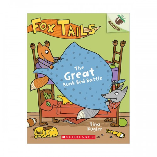 Fox Tails #01 : The Great Bunk Bed Battle (Paperback)