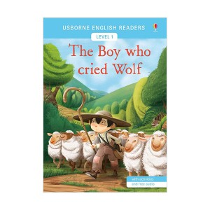 Usborne English Readers Level 1 : The Boy Who Cried Wolf (Paperback, 영국판)