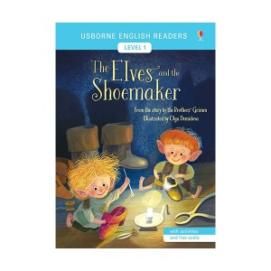 Usborne English Readers Level 1 : The Elves and the Shoemaker (Paperback, 영국판)