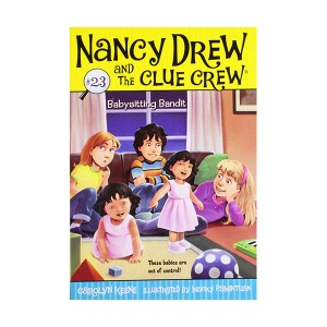 Nancy Drew and the Clue Crew #23 : Babysitting Bandit (Paperback)