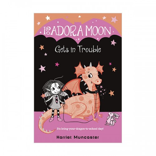 Isadora Moon (8) Gets in Trouble (이사도라 문, 큰 사고를 치다) (paperback) (US)
