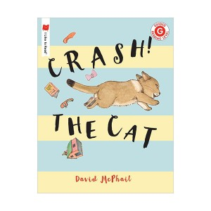 I Like to Read Level G : Crash! The Cat (Paperback)