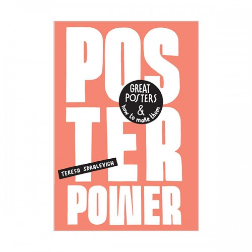 Poster Power : Great posters and how to make them (Paperback, 영국판)