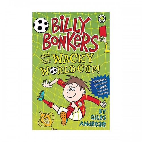 Billy Bonkers and the Wacky World Cup! (Paperback, 영국판)