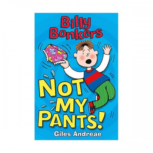 Billy Bonkers : Not My Pants! (Paperback, 영국판)