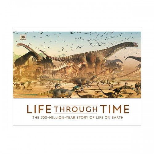 Life Through Time : The 700-Million-Year Story of Life on Earth (Hardcover, 영국판)
