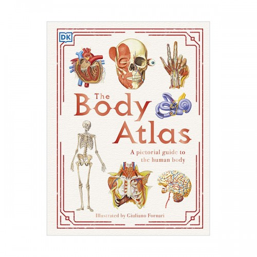 The Body Atlas : A Pictorial Guide to the Human Body (Hardcover, 영국판)