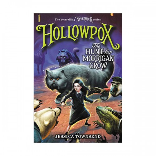 Nevermoor #03 : Hollowpox : The Hunt for Morrigan Crow (Paperback, INT)