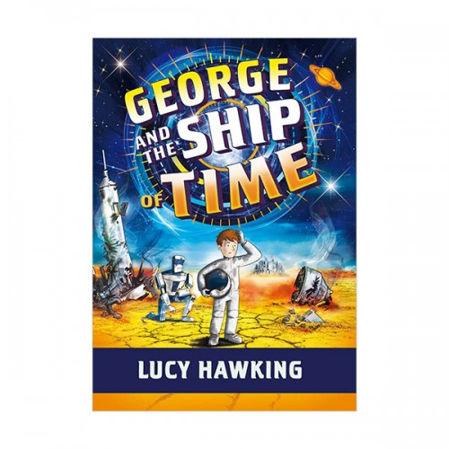 George's Secret Key #06 : George and the Ship of Time (Paperback)