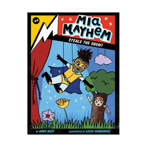 Mia Mayhem #08 : Mia Mayhem Steals the Show! (Paperback)