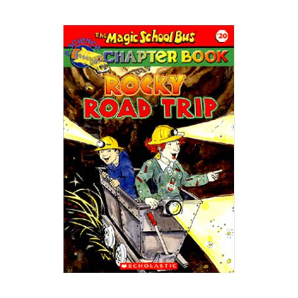Magic School Bus Chapter Book #20 : Rocky Road Trip (Paperback)