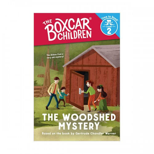 The Boxcar Children : Time to Read Level 2 : The Woodshed Mystery (Paperback)