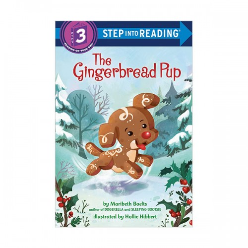 Step into Reading 3 : The Gingerbread Pup (Paperback)