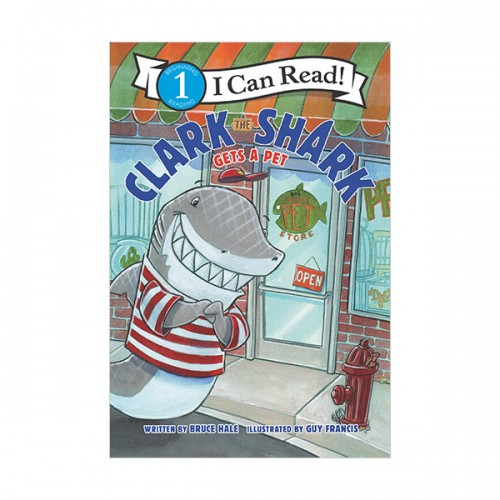 I Can Read 1 : Clark the Shark Gets a Pet (Paperback)