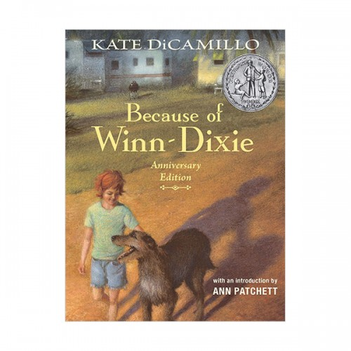 [2001 뉴베리] Because of Winn-Dixie (Hardcover, Anniversary Edition)