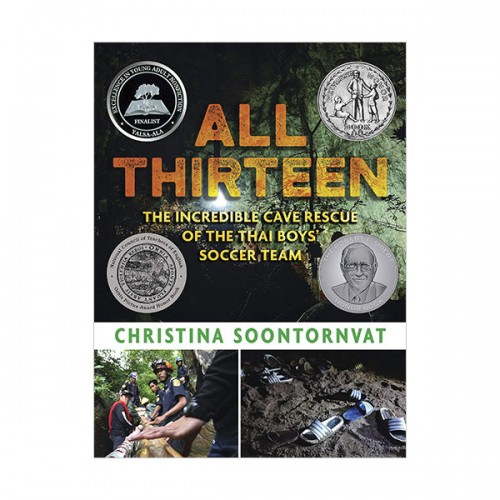 All Thirteen : The Incredible Cave Rescue of the Thai Boys' Soccer Team (Hardcover)