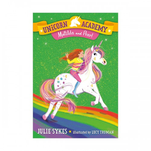 Unicorn Academy #09 : Matilda and Pearl (Paperback)