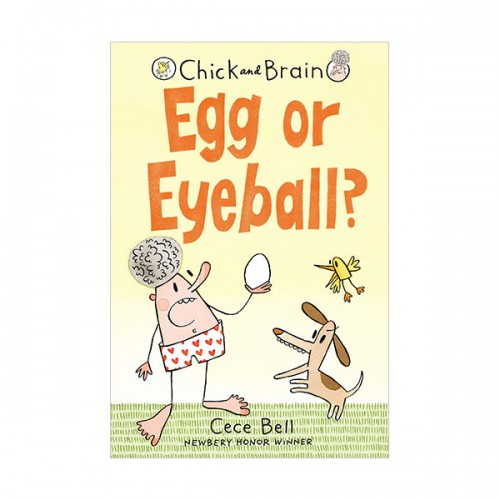 Chick and Brain : Egg or Eyeball? (Hardcover)