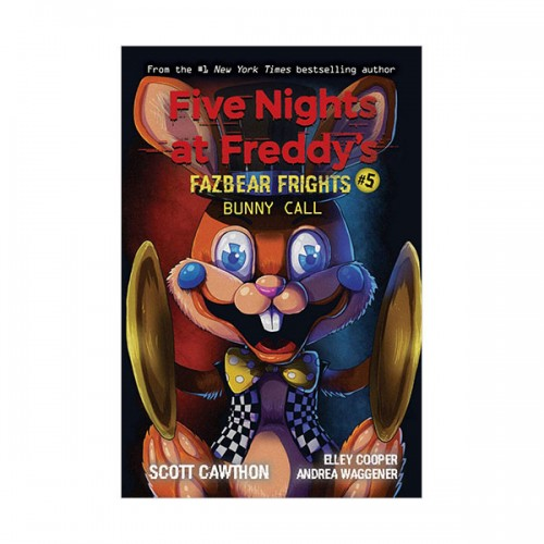 Five Nights at Freddy's : Fazbear Frights #05 : Bunny Call (Paperback)