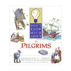 Don't Know Much About the Pilgrims (Paperback)
