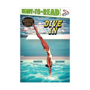 Ready to Read 2 : Game Day : Dive In (Paperback)