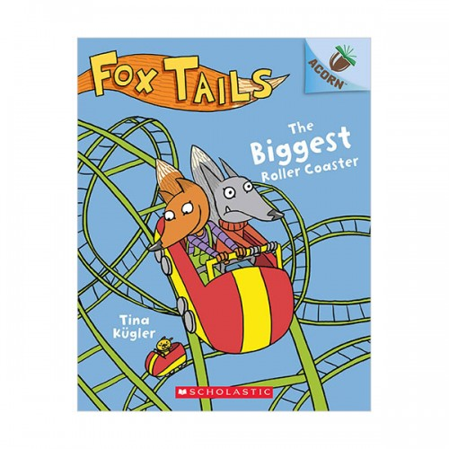 Fox Tails #02 : The Biggest Roller Coaster (Paperback)
