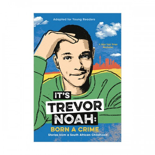 It's Trevor Noah : Born a Crime : Adapted for Young Readers (Paperback)